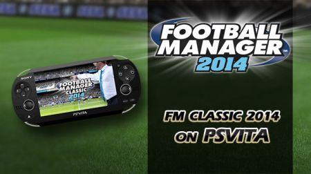 Оголошена дата релізу Football Manager Classic 2014 для PS Vita на території РФ